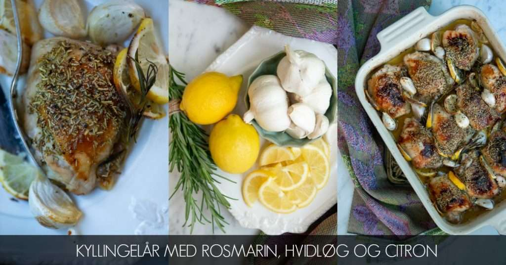 Kyllingelår med citron, hvidløg og rosmarin